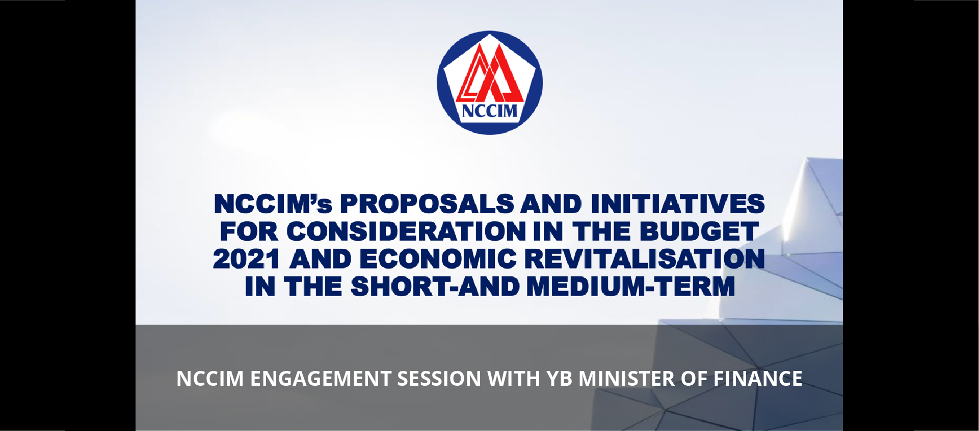 NCCIM ENGAGEMENT SESSION WITH YB MINISTER OF FINANCE